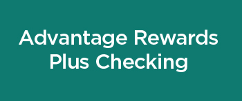 Advantage Rewards Plus Checking Account